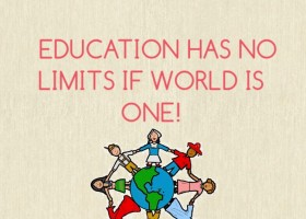 Education has no limits if world is one!