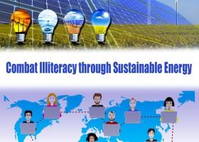 Combat Illiteracy through Sustainable Energy